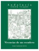 Vivencias de un escudero. Editor: Pedro Tabernero