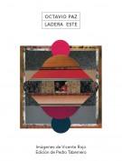 Ladera Este / Octavio Paz. Editor: Pedro Tabernero