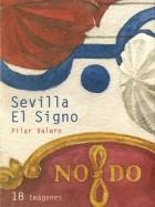 Sevilla El signo. Carpetas artísticas. Grupo Pandora. Editor: Pedro Tabernero.
