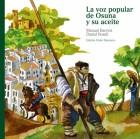 La voz popular de Osuna y su aceite. Biblioteca ilustrada del aceite y Osuna. Grupo Pandora. Editor: Pedro Tabernero.