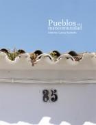 Pueblos en mancomunidad. Publicaciones y acciones para el turismo. Grupo Pandora. Editor: Pedro Tabernero.