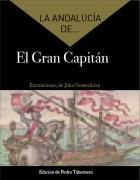 La Andalucía de... El Gran Capitán