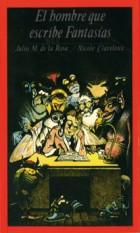 El hombre que escribe fantasías. Grupo Pandora. Editor: Pedro Tabernero.